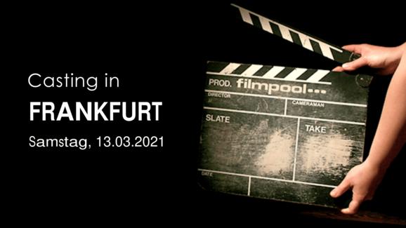 Casting in Frankfurt 2021