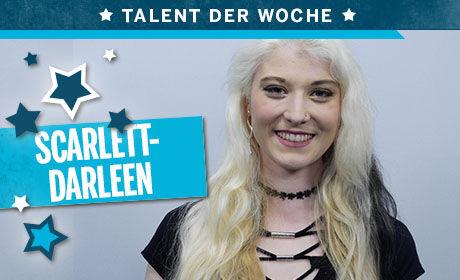 Image for Talent der Woche: Scarlett-Darleen