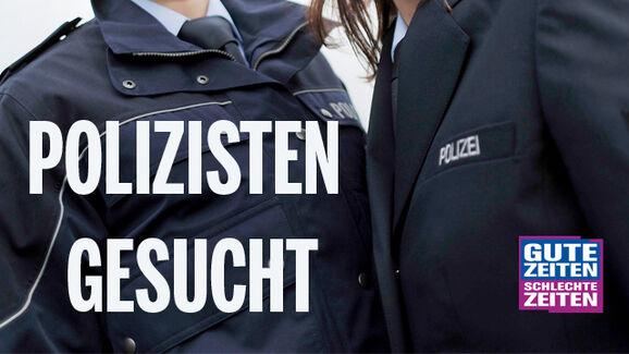 Polizeikompars:innen für GZSZ gesucht!
